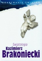Okładka książki Światologia Kazimierz Brakoniecki