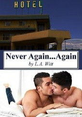 Okładka książki Never Again... Again L.A. Witt