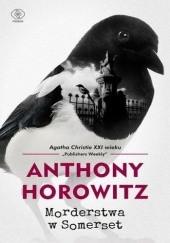 Okładka książki Morderstwa w Somerset Anthony Horowitz