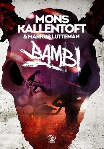 Okładka książki Bambi Mons Kallentoft,Markus Lutteman