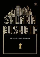 Okładka książki Złoty dom Goldenów Salman Rushdie