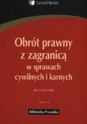 Okładka książki Obrót prawny z zagranicą w sprawach cywilnych i karnych Wydanie 9 Jan Ciszewski