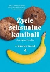 Okładka książki Życie seksualne kanibali J. Maarten Troost