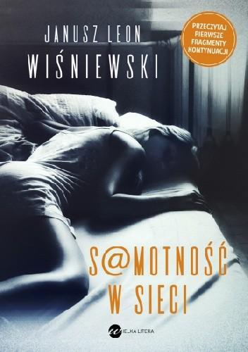 Okładka książki Samotność w sieci Janusz Leon Wiśniewski
