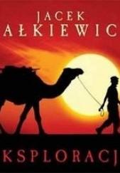 Okładka książki Eksploracja Jacek Pałkiewicz