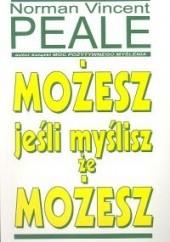 Okładka książki Możesz jeśli myślisz, że możesz Norman Vincent Peale