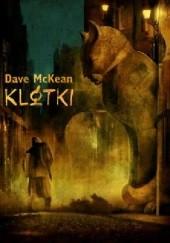 Okładka książki Klatki Dave McKean