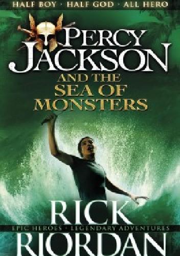 Okładka książki Percy Jackson And The Sea Of Monsters Rick Riordan