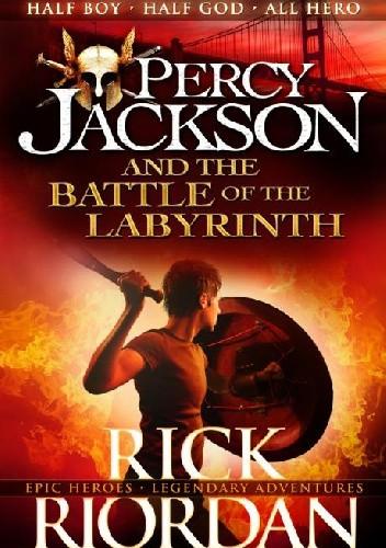 Okładka książki Percy Jackson and the Battle of the Labyrinth Rick Riordan