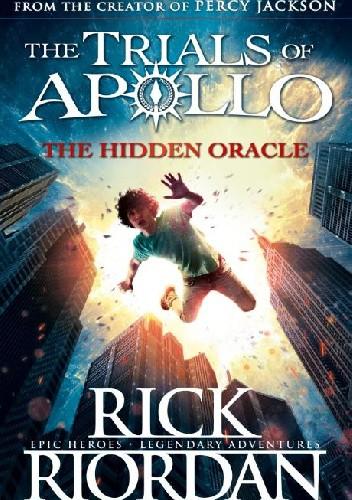 Okładka książki The Hidden Oracle Rick Riordan