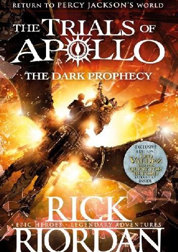 Okładka książki The Dark Prophecy Rick Riordan