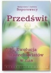 Okładka książki Przedświt. Ewolucja wszechświatów w nas Małgorzata Jędrzej Soporowscy