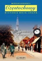 Okładka książki Częstochowy historie mniej znane