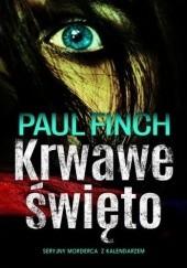 Okładka książki Krwawe święto Paul Finch
