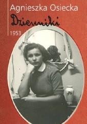 Okładka książki Dzienniki 1953 Agnieszka Osiecka