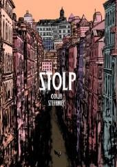 Okładka książki Stolp Wojciech Stefaniec,Daniel Odija