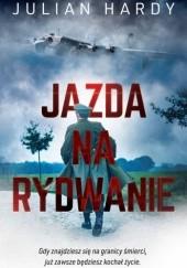 Okładka książki Jazda na rydwanie Julian Hardy