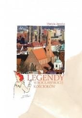 Okładka książki Legendy wrocławskich kościołów Mariola Jarocka