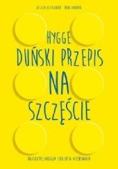 Okładka książki Hygge. Duński przepis na szczęście. Najskuteczniejsza filozofia wychowania Jessica Alexander,Iben Dissing Sandahl