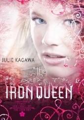 Okładka książki Żelazna królowa Julie Kagawa