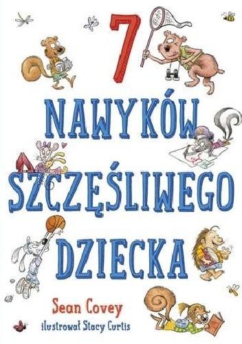 Okładka książki 7 nawyków szczęśliwego dziecka Sean Covey