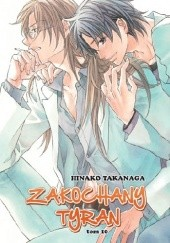 Okładka książki Zakochany Tyran 10 Hinako Takanaga
