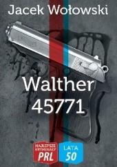 Okładka książki Walther 45771 Jacek Wołowski