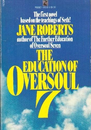 Okładka książki The Education of Oversoul Seven Jane Roberts