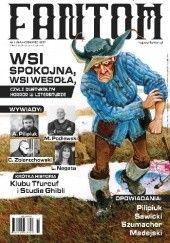 Okładka książki Fantom (1/2017) Andrzej Pilipiuk,Andrzej W. Sawicki,Adam Podlewski,Jan Madejski,Anna Szumacher