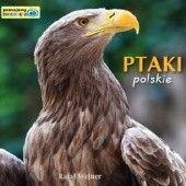 Okładka książki Ptaki polskie. Poznajemy zwierzęta Rafał Wejner