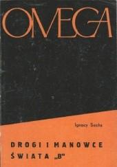 """Okładka książki Drogi i manowce świata """"B"""" Ignacy Sachs"""