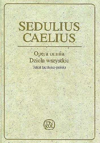 Okładka książki Opera omnia - Dzieła wszystkie Seduliusz