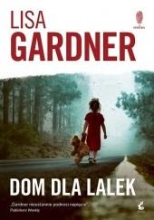Okładka książki Dom dla lalek Lisa Gardner