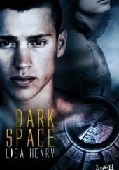 Okładka książki Dark Space Lisa Henry