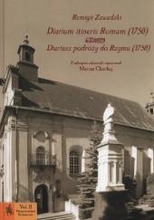 Okładka książki Diarium itineris Romam (1750). Diariusz podróży do Rzymu (1750) Remigiusz Zawadzki