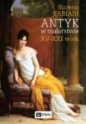 Okładka książki Antyk w malarstwie Bożena Fabiani