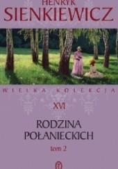 Okładka książki Rodzina Połanieckich T 2 Henryk Sienkiewicz