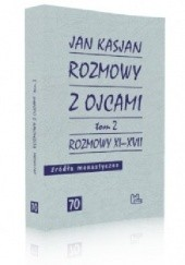 Okładka książki Rozmowy z Ojcami, tom 2, Rozmowy XI-XVII Jan Kasjan