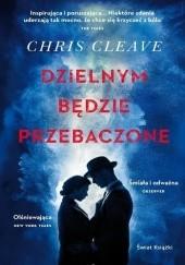 Okładka książki Dzielnym będzie przebaczone Chris Cleave
