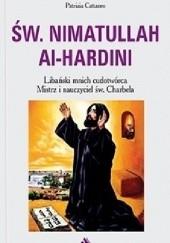 Okładka książki Św. Nimatullach Al-Hardini. Libański mnich cudotwórca Patrizia Cattaneo