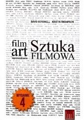 Okładka książki Film Art. Sztuka filmowa. Wprowadzenie David Bordwell,Kristin Thompson