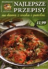 Okładka książki Najlepsze przepisy na dania z woka i patelni