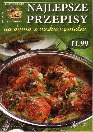 Okładka książki Najlepsze przepisy na dania z woka i patelni Anna Reda