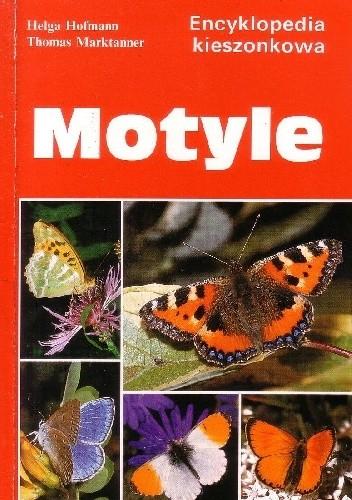 Okładka książki Motyle Helga Hofmann,Thomas Marktanner