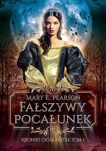 """Którego z nich wybierzesz? - recenzja książki """"Fałszywy pocałunek"""" Mary E. Pearson"""