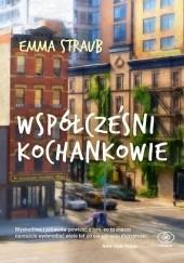 Okładka książki Współcześni kochankowie Emma Straub