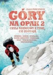 Okładka książki Góry na opak 2, czyli rozmowy z tymi, co zostają Olga Morawska