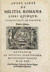 Okładka książki De militia Romana libri qvinqve. Commentarivs ad Polybivm Justus Lipsius