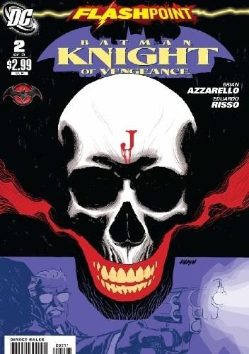 Okładka książki Flashpoint: Batman Knight of Vengeance #2 Brian Azzarello