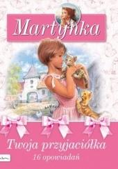 Okładka książki Martynka. Twoja przyjaciółka Gilbert Delahaye